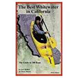 The Best Whitewater in California, Lars Holbek and Chuck Stanley, 0966528905