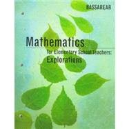 Mathematics for Elementary School Teachers: Explorations