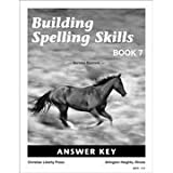 Building Spelling Skills Book 7, Answer Key