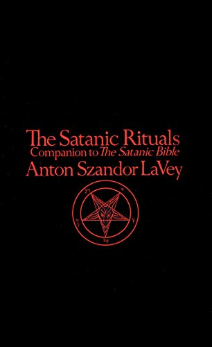 The Satanic Rituals: Companion to The Satanic Bible]()