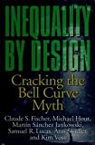 img - for Inequality by Design: Cracking the Bell Curve Myth book / textbook / text book