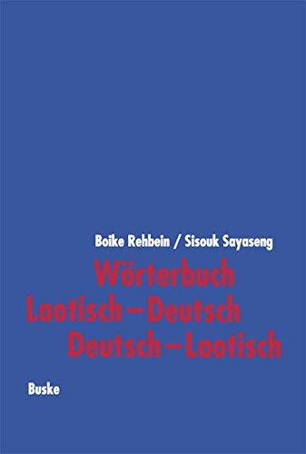 Wörterbuch Laotisch-Deutsch, Deutsch-Laotisch (German Edition)