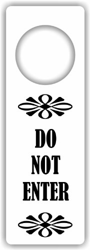 (MySigncraft Do Not Enter sign - Door Hanger)