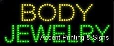 LED Body Jewelry Sign for Business Displays 11H x 27W x 1D Horizontal Electronic Light Up Sign for Business