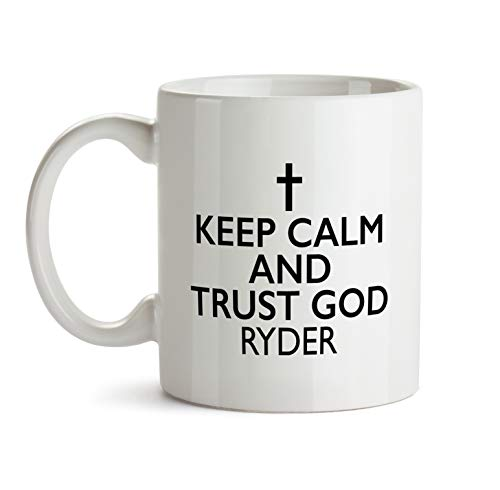 Keep Calm And Trust God Mug - Personalized Name Gift - BB90 - Ryder Name Christian Inspirational Religious Christmas Coffee Cup For Dad Men Male - Quote Meme Novelty Tee Ceramic (Ryder Tee)