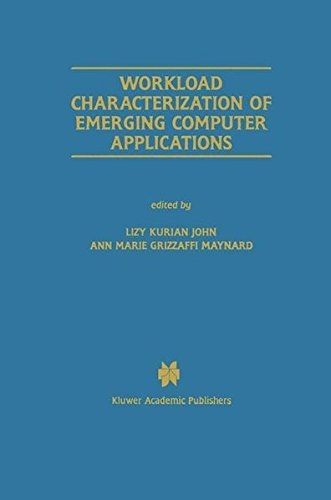 Workload Characterization of Emerging Computer Applications (The Springer International Series in Engineering and Computer Science) by Brand: Springer