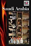 Saudi Arabia (The World's Hot Spot)