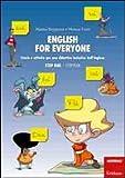 English for everyone. Storie e attività per una didattica inclusiva dell'inglese. Step one: Storybook-Workbook. Con CD Audio