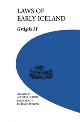 Laws of Early Iceland: Gragas II (U of M Icelandic Series)