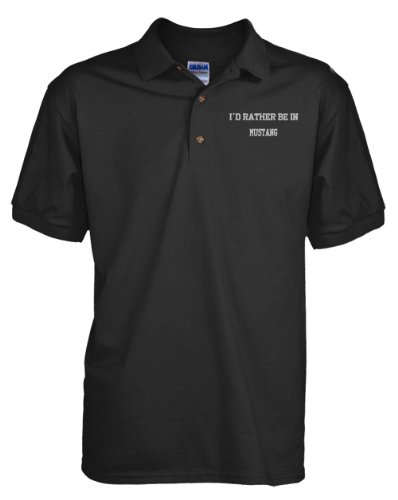 I'd Rather Be in Mustang Ok Embroidered Golf Polo Shirt Black Large