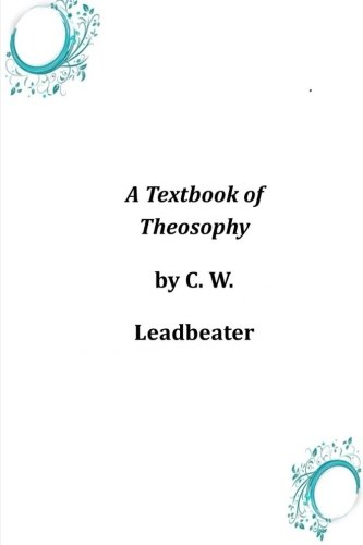 A Textbook of Theosophy pdf epub