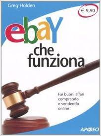 EBay che funziona. Fai buoni affari comprando e vendendo online