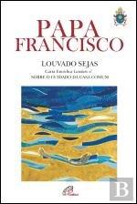 Louvado Sejas Carta Encíclica Laudato si' – sobre o cuidado da casa comum (Portuguese Edition) pdf epub