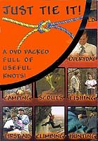Just Tie It - How to Tie All Kinds of Knots - DVD (Boy Scouts Tie)
