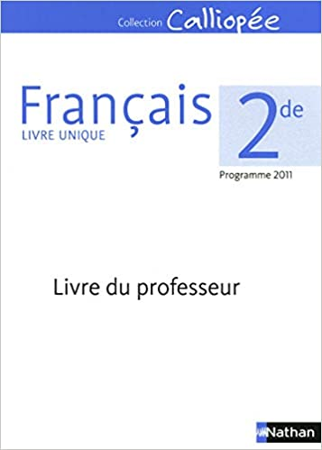 Amazon In Buy Francais 2de Calliopee Livre Du Professeur