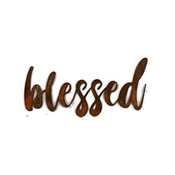 Naturally Rusted Steel Word Art - Blessed (Small)