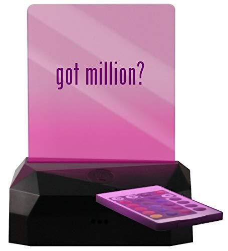 got Million? - LED Rechargeable USB Edge Lit Sign