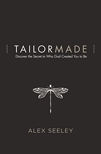 Tailor Made: Discover the Secret to Who God Created You to Be
