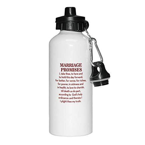 Style In Print Maroon Marriage Promises I Take Three to Have and to Hold This Day Forward for Better Aluminun White Water Bottle -