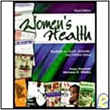 Women's Health : Readings on Social, Economic and Political Issues, Worcester, Nancy and Whatley, Marianne H., 0787219444