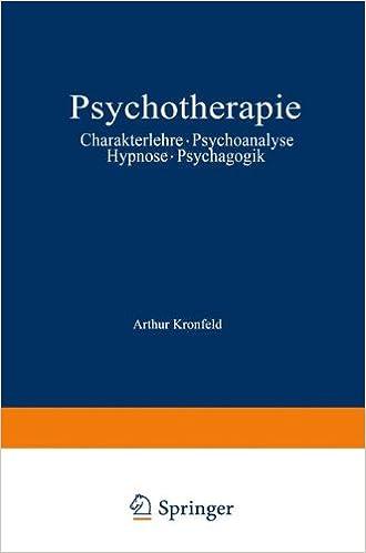 Psychotherapie: Charakterlehre · Psychoanalyse · Hypnose · Psychagogik