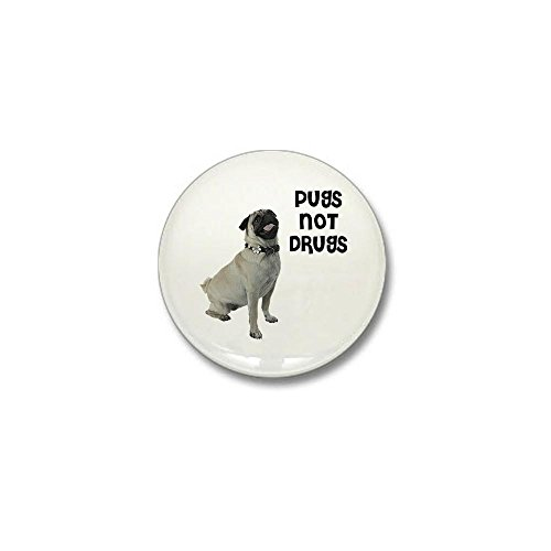 CafePress - Pugs Not Drugs Mini Button - 1