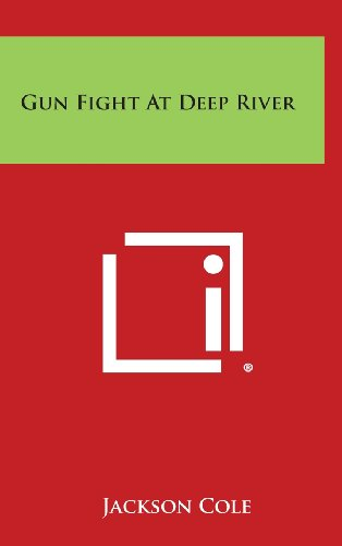 book cover of Gun Fight At Deep River