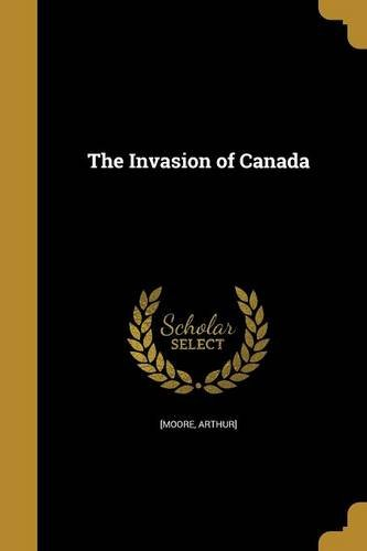 Download The Invasion of Canada PDF
