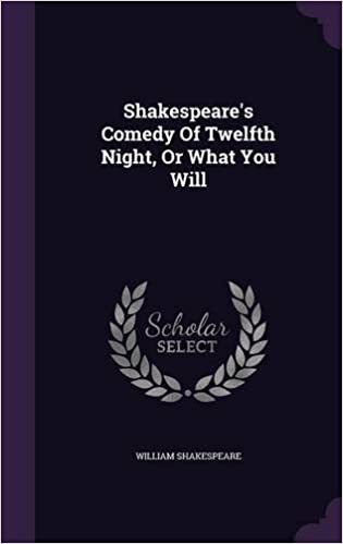 Book Shakespeare's Comedy Of Twelfth Night, Or What You Will