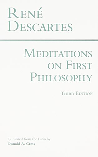 Meditations on First Philosophy (Hackett Classics)