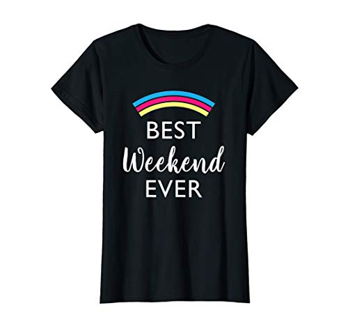 Womens Best Weekend Ever Shirt Bachelorette party Funny Gift
