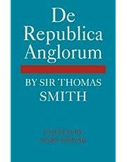De Republica Anglorum: By Sir Thomas Smith