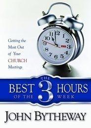 The Best Three Hours of the Week (John Bytheway Audio)