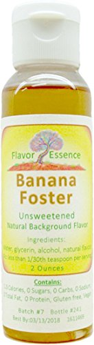 BANANA FOSTER Flavoring by Flavor Essence [2 Ounces- Unsweetened, Natural, Gourmet-Level] Squeeze & Stir into Coffee, Tea, Cocoa, Seltzer, Oatmeal, Yogurt, Batters, Doughs, Cookie/Muffin Mixes