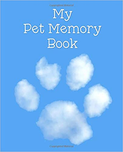 Descargar Utorrent Para Android My Pet Memory Book: To Help A Child Through The Loss Of Their Pet Bajar Gratis En Epub