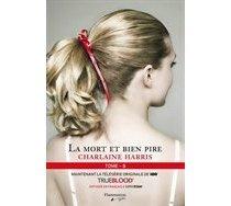 Ommunauté Du Sud T.08 (La) : La Mort Et Bien Pire (Paperback) Charlaine Harris