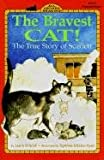 The Bravest Cat!, Laura Driscoll, 0613046307