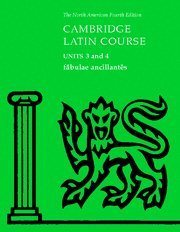 Fabulae Ancillantes: Units 3 and 4 (North American Cambridge Latin Course) -  North American Cambridge Classics Project, Teacher's Edition, Spiral-bound