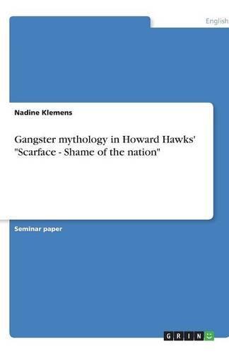Gangster mythology in Howard Hawks'