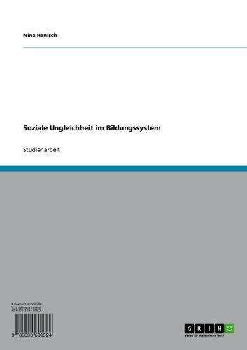 Soziale Ungleichheit im Bildungssystem (German Edition)