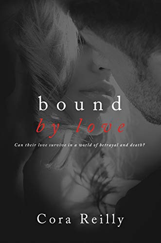 Bound by Love by Cora Reilly