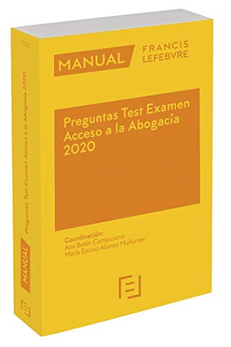 Manual Preguntas Test Examen Acceso a la Abogacía 2020 por Lefebvre-El Derecho