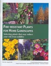 Fire-Resistant Plants for Home Landscapes
