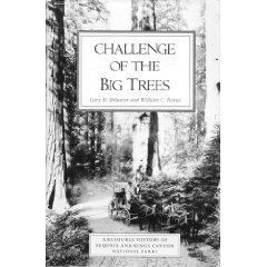 - Challenge of the Big Trees: A Resource History of Sequoia and Kings Canyon National Parks