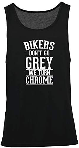 Hippowarehouse Bikers Dont go Grey We Turn Chrome Vest Scoop Sleeve Unisex Tank top