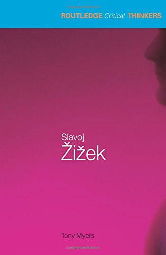 Slavoj Zizek (Routledge Critical Thinkers)