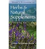 Mosby's Handbook of Herbs and Natural Supplements - Text and E-Book Package, Skidmore-Roth, Linda, 032306650X