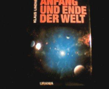Anfang und Ende der Welt