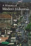 A History of Modern Indonesia, Adrian Vickers, 0521542626
