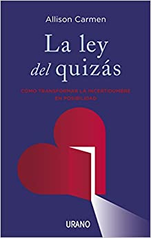 Ley del quizas, La (Spanish Edition)